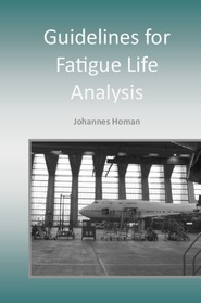 Guidelines for Fatigue Life Analysis